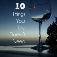 10 Things Your Life Doesn't Need // setting a plan for a New Year