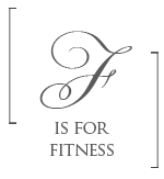f is for fitness