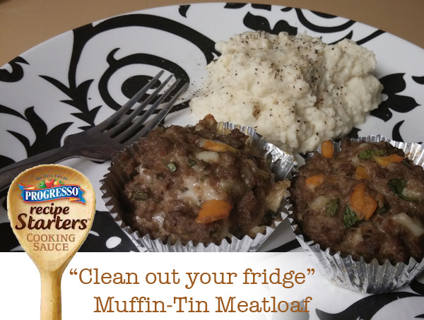 """Clean out your fridge"" Muffin-Tin Meatloaf with Progresso Recipe Starters 