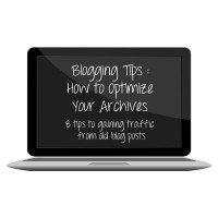 Blogging Tip : Optimizing Your Archives