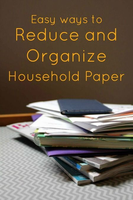 Easy ways to reduce and organize household paper | How to De-Clutter to De-Stress and Love Your Space Again